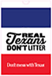 Don't Mess with Texas Litter Bags