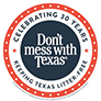 Don't Mess with Texas Bumper Stickers