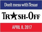 Don't mess with Texas® Trash-Off April 8, 2017