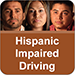 Hispanic Impaired Driving