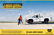 Move Over or Slow Down. We're Working Here.