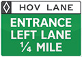 HOV Lane Entrance Sign