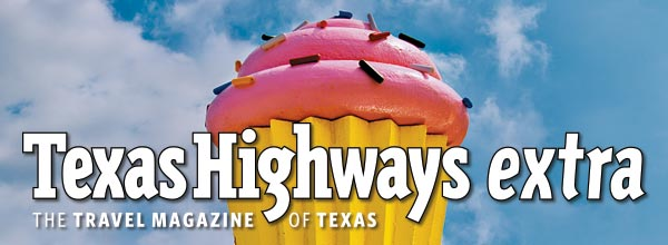 Texas Highways Extra
